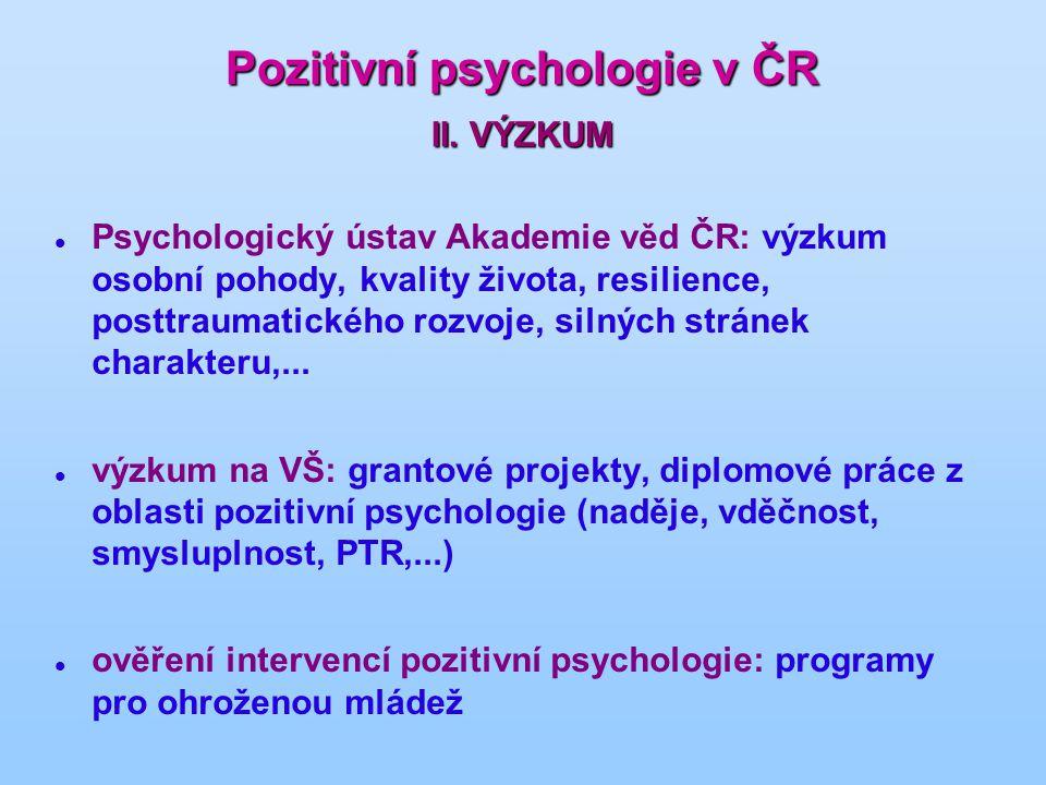 Pozitivní psychologie v ČR II.