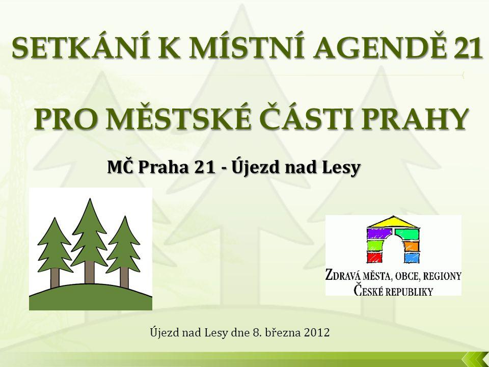 MČ Praha 21 - Újezd nad Lesy Újezd nad Lesy dne 8. března 2012