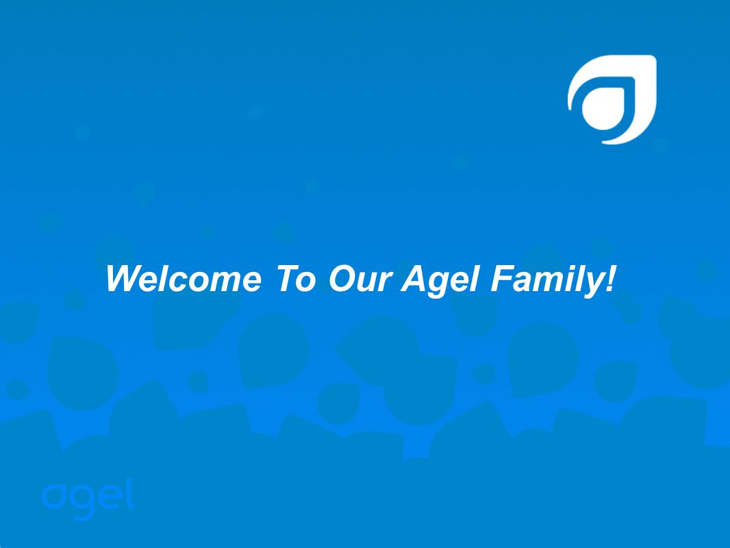 Welcome To Our Agel Family!