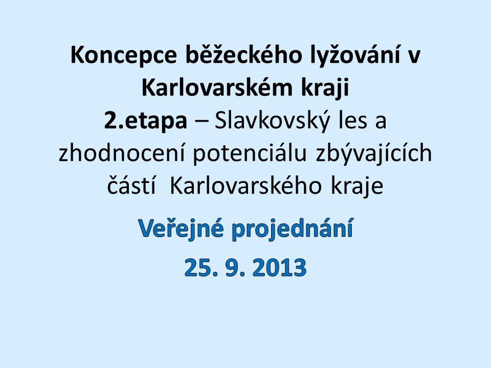 Koncepce běžeckého lyžování v Karlovarském kraji 2.etapa – Slavkovský les a zhodnocení potenciálu zbývajících částí Karlovarského kraje