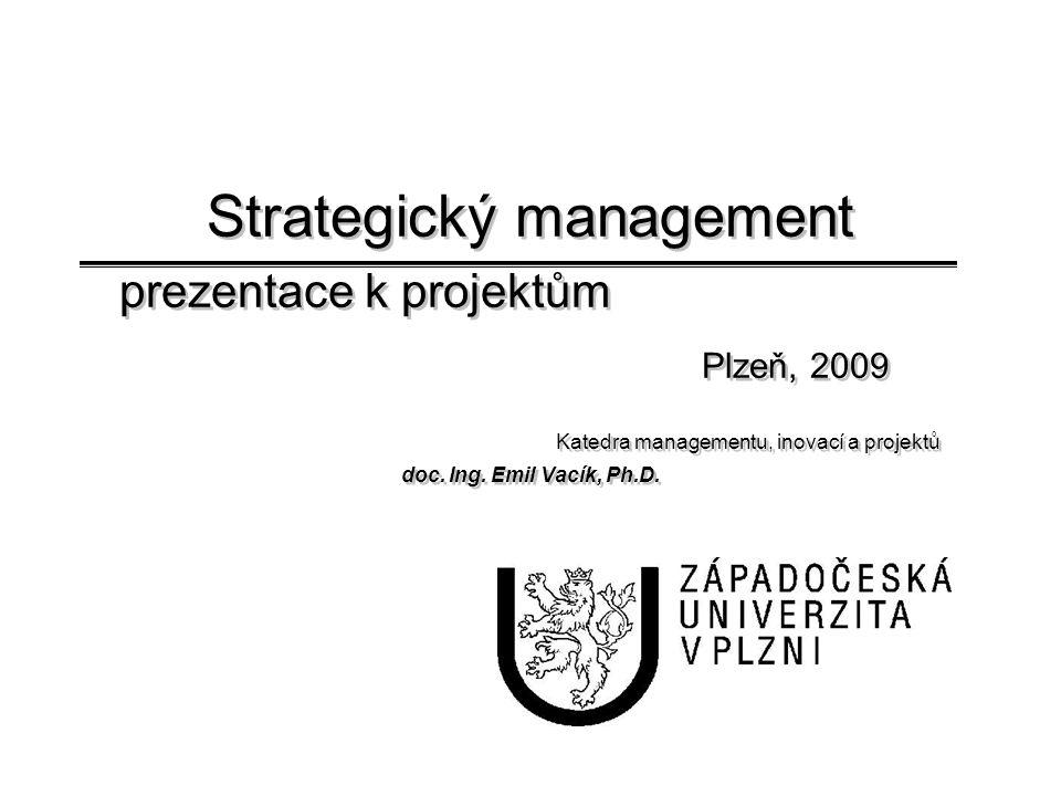 I.Formulace strategie Formulace strategie