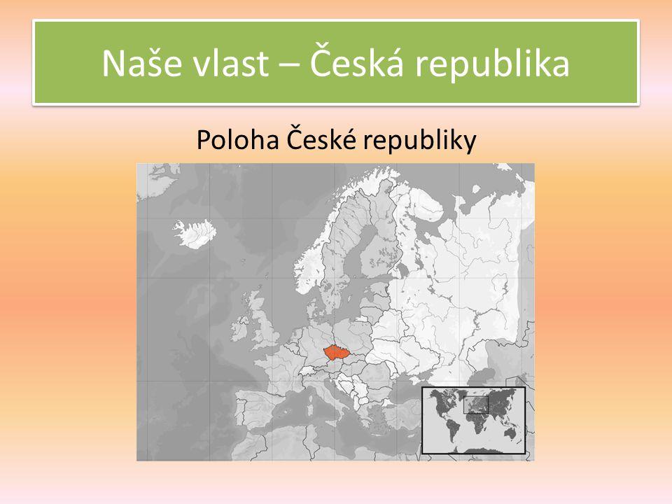 Česká republika leží uprostřed Evropy.Je to vnitrozemský stát.