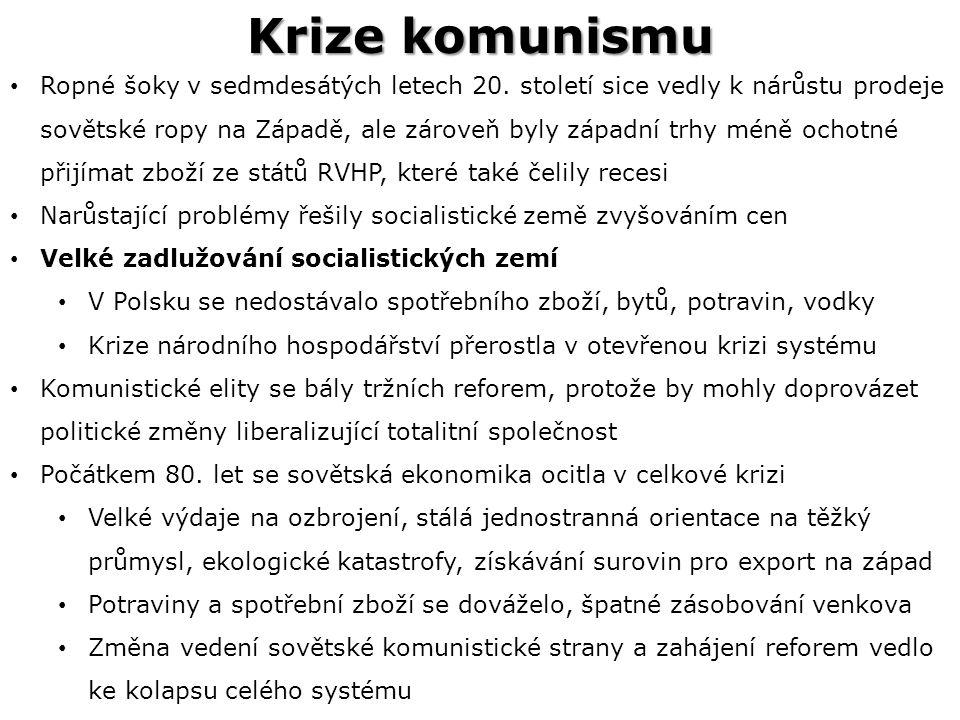 Krize komunismu Ropné šoky v sedmdesátých letech 20.