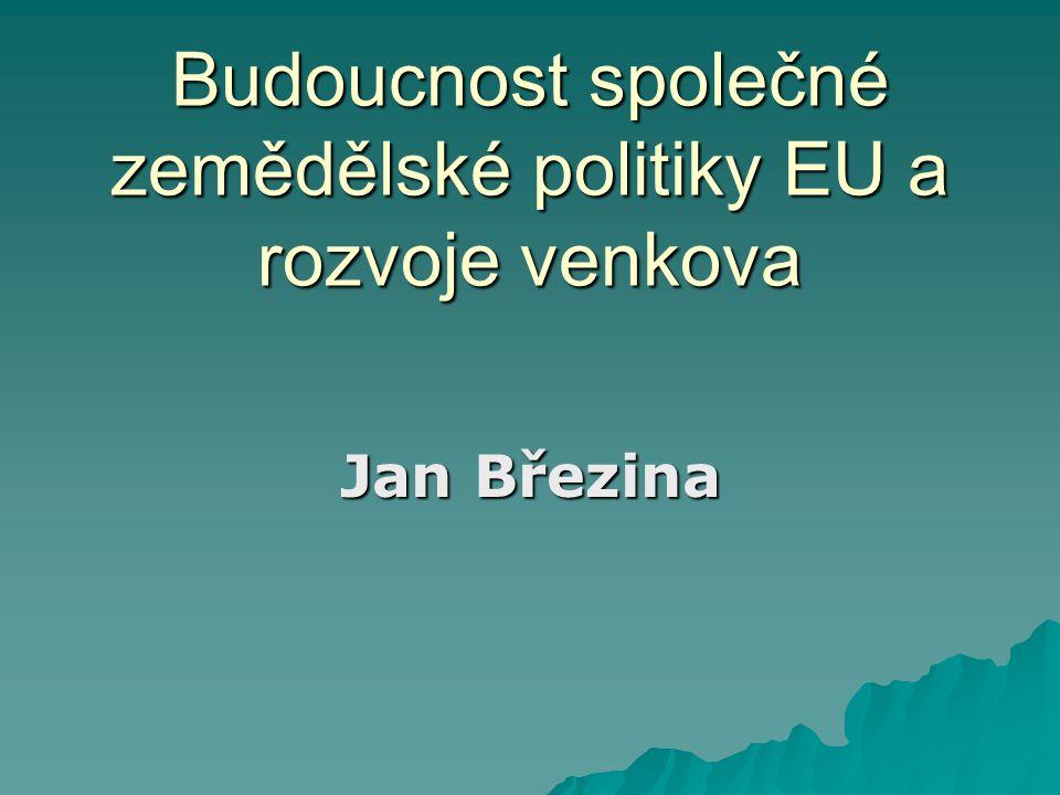 """Budoucnost SZP – úvod  V současnosti běží naplno diskuse o budoucnosti SZP  důležitost lobbyingu v institucích EU  prezident Sarkozy (2010): """"vyvolám v EU krizi, pokud by hrozila zásadní přestavba SZP"""