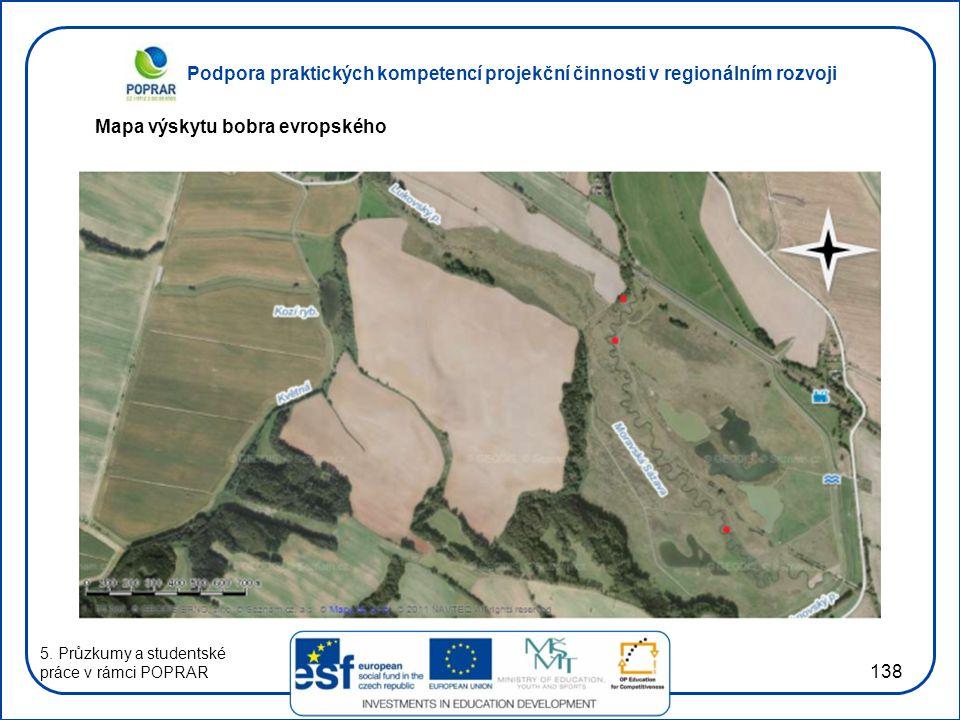Podpora praktických kompetencí projekční činnosti v regionálním rozvoji 138 Mapa výskytu bobra evropského 5. Průzkumy a studentské práce v rámci POPRA