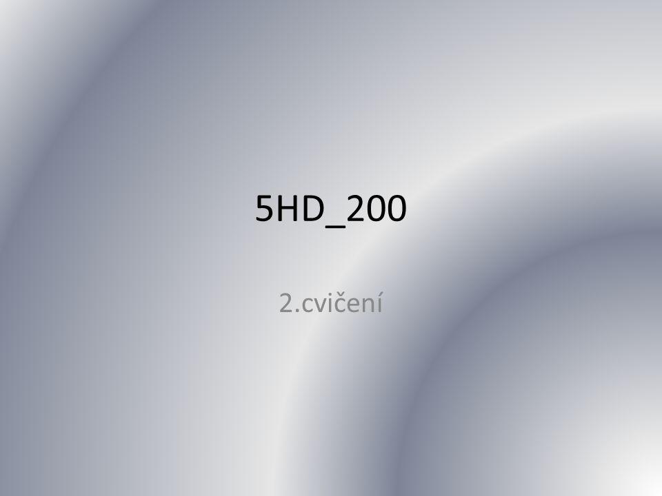 5HD_200 2.cvičení
