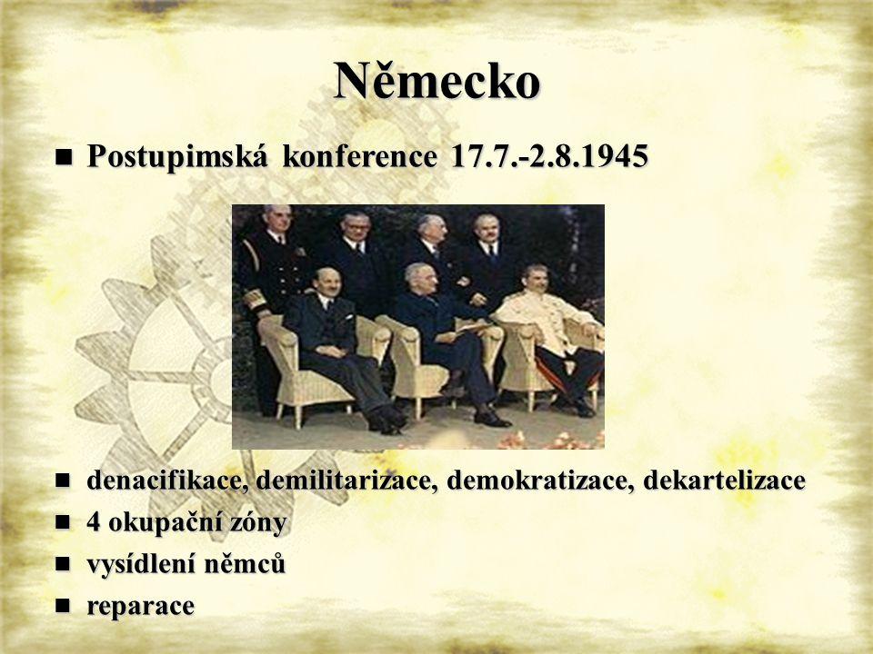 Německo Postupimská konference 17.7.-2.8.1945 Postupimská konference 17.7.-2.8.1945 denacifikace, demilitarizace, demokratizace, dekartelizace denacif