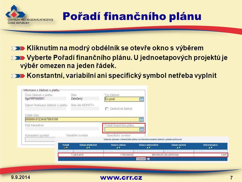 www.crr.cz Pořadí finančního plánu Kliknutím na modrý obdélník se otevře okno s výběrem Vyberte Pořadí finančního plánu.