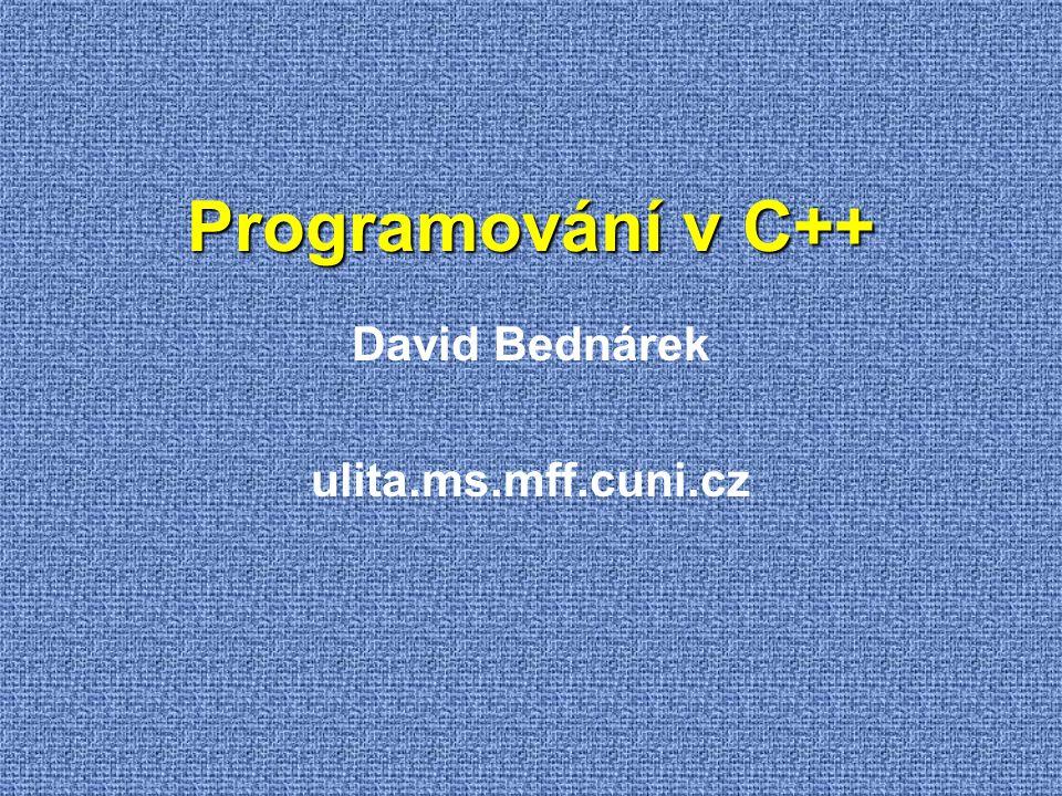 Metoda = Funkce uvnitř třídy  Tělo uvnitř třídy class A { public: int x, y; static int f( A * pa) { return pa->x * pa->y; } };  Inline tělo vně třídy  Ekvivalent těla uvnitř  Kompilátor se pokusí rozvinout tělo místo volání  Tělo v hlavičkovém souboru class A { public: int x, y; static int f( A * pa); }; inline int A::f( A * pa) { return pa->x * pa->y; }