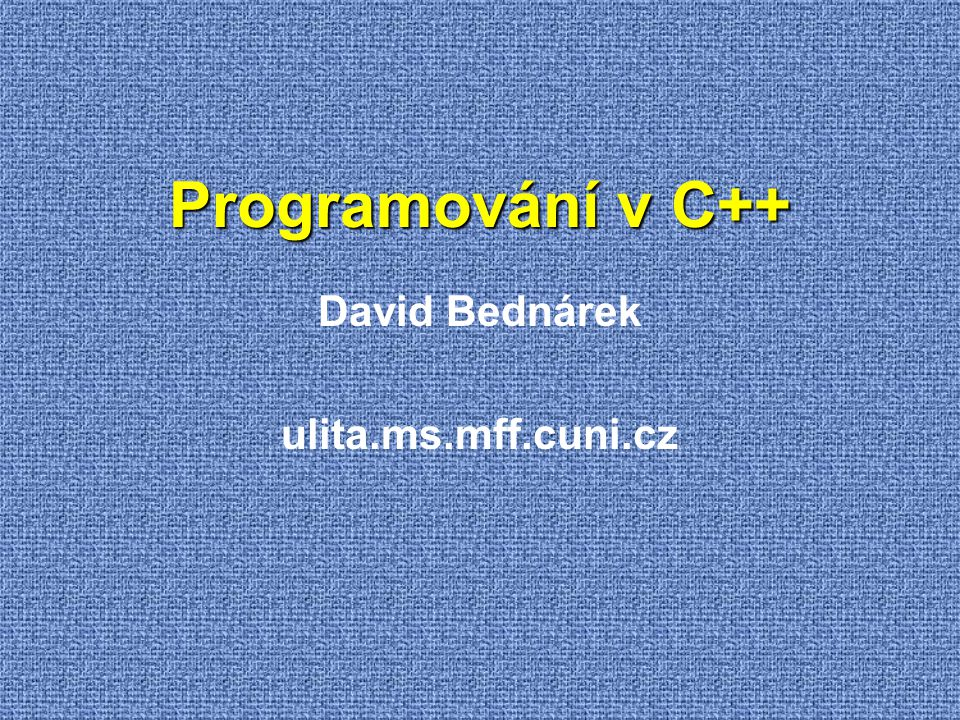 Literatura  Bjarne Stroustrup: The C++ Programming Language (1985)  James O.