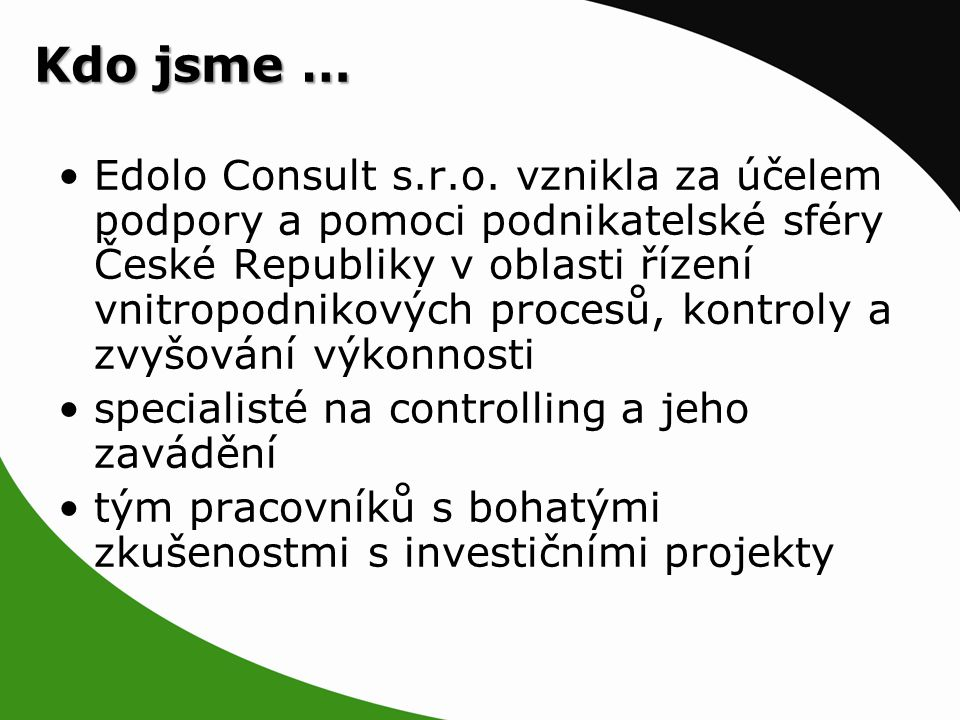 Kdo jsme … Edolo Consult s.r.o.