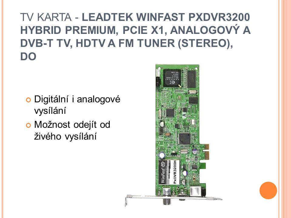 TV KARTA - LEADTEK WINFAST PXDVR3200 HYBRID PREMIUM, PCIE X1, ANALOGOVÝ A DVB-T TV, HDTV A FM TUNER (STEREO), DO Digitální i analogové vysílání Možnost odejít od živého vysílání