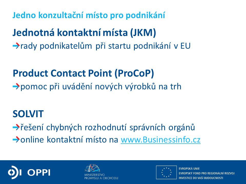 Ing. Petr Očko, Ph.D. ředitel sekce fondů EU, výzkumu a vývoje PODPORA PODNIKÁNÍ Jednotná kontaktní místa (JKM) rady podnikatelům při startu podnikání