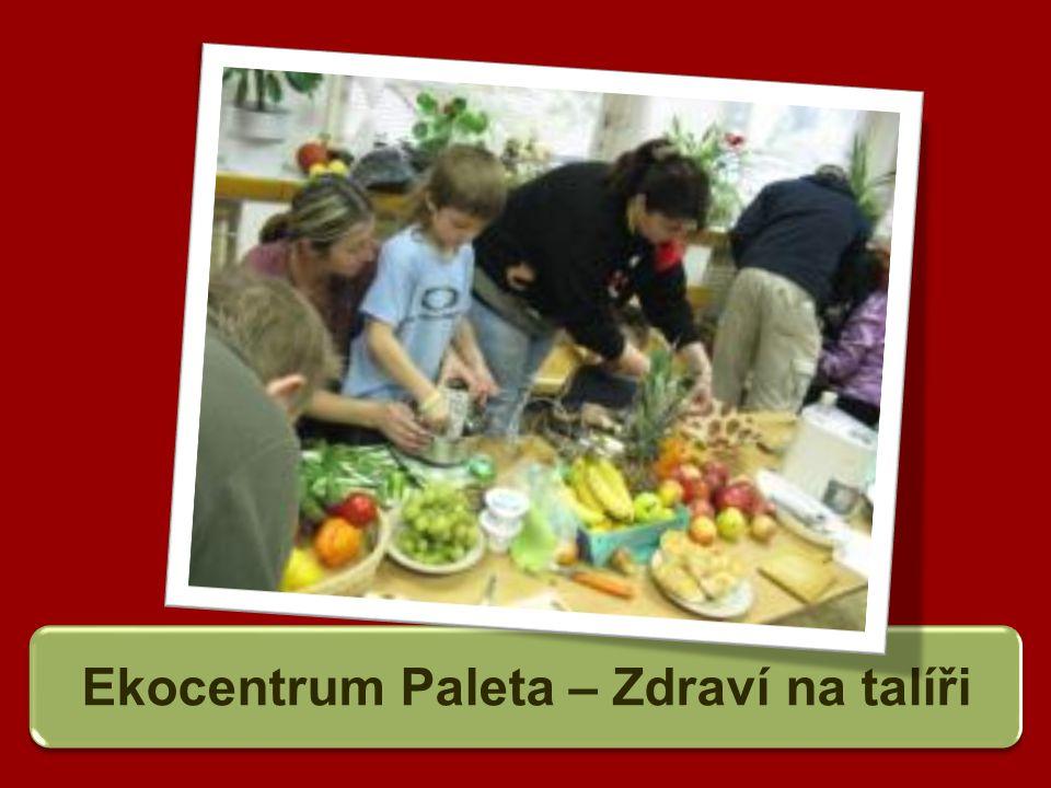 Ekocentrum Paleta – Zdraví na talíři