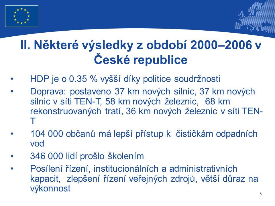 6 Evropská unie Regionální politika – zaměstnanost, sociální věci a sociální začleňování II.