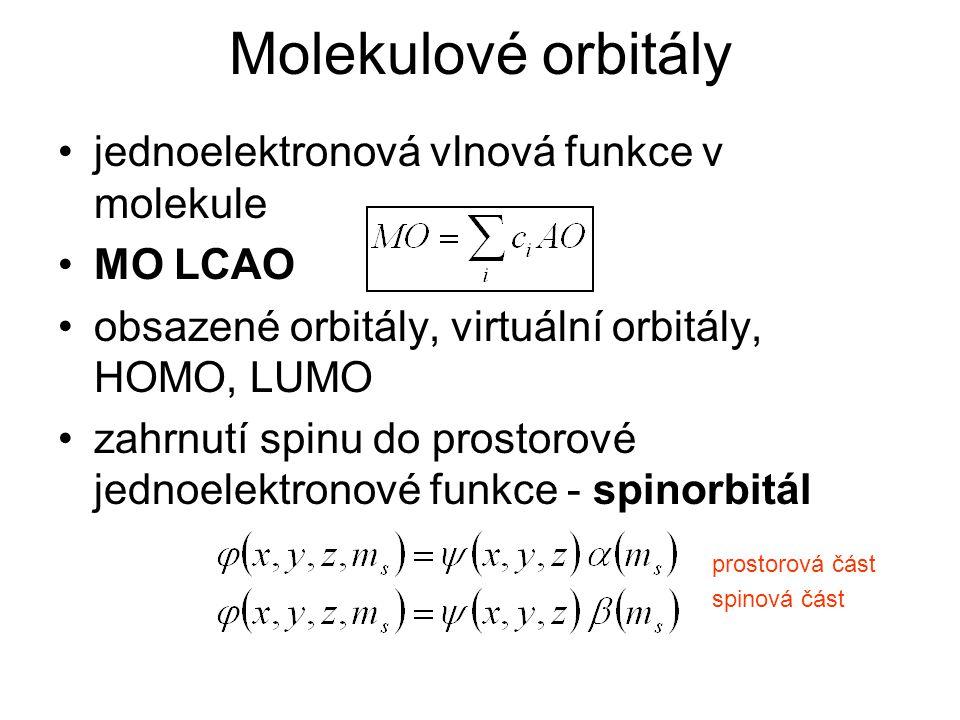Molekulové orbitály jednoelektronová vlnová funkce v molekule MO LCAO obsazené orbitály, virtuální orbitály, HOMO, LUMO zahrnutí spinu do prostorové j