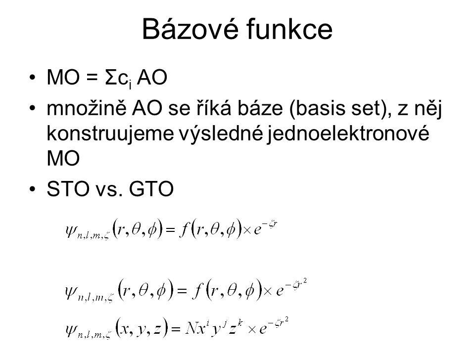 Bázové funkce MO = Σc i AO množině AO se říká báze (basis set), z něj konstruujeme výsledné jednoelektronové MO STO vs. GTO