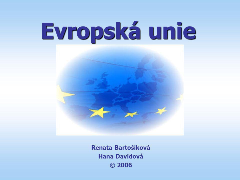 Evropská unie je mezinárodní organizace 25 evropských států, jejímž cílem je prohlubování hospodářské a politické integrace členských zemí.