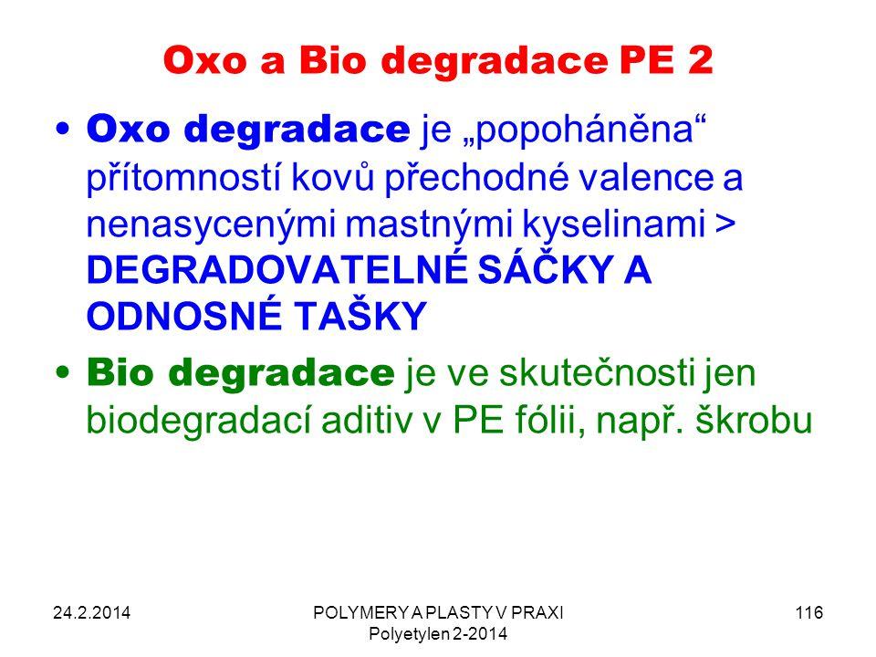 """Oxo a Bio degradace PE 2 Oxo degradace je """"popoháněna"""" přítomností kovů přechodné valence a nenasycenými mastnými kyselinami > DEGRADOVATELNÉ SÁČKY A"""