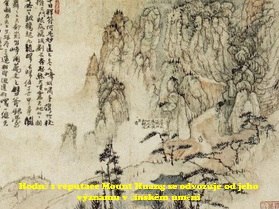 Hodn ě z reputace Mount Huang se odvozuje od jeho významu v č ínském um ě ní