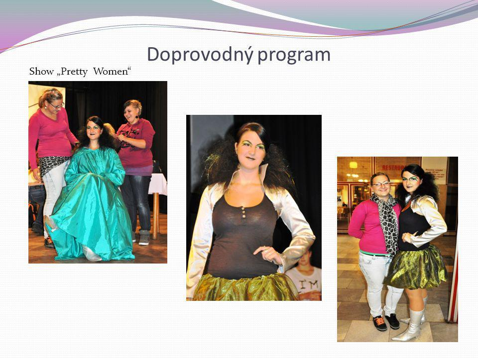 "Doprovodný program Show ""Pretty Women"""