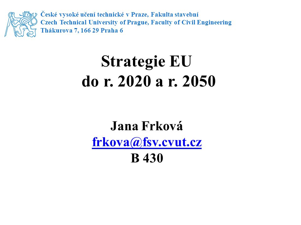5 oblastí cílů EU cíle, kterých má být dosaženo do roku 2020: Zaměstnanost - mělo by být zaměstnáno 75 % populace ve věku 20 až 64 let.