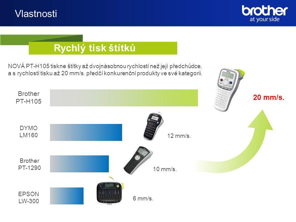 Vlastnosti NOVÁ PT-H105 tiskne štítky až dvojnásobnou rychlostí než její předchůdce, a s rychlostí tisku až 20 mm/s.