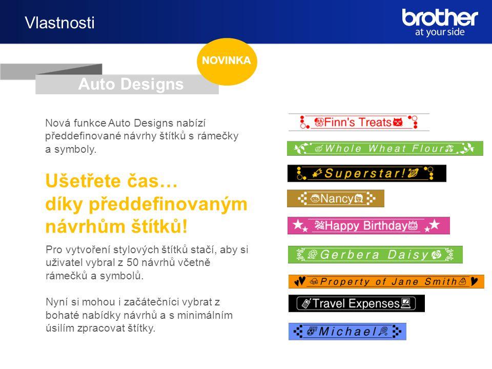 Vlastnosti Nová funkce Auto Designs nabízí předdefinované návrhy štítků s rámečky a symboly.