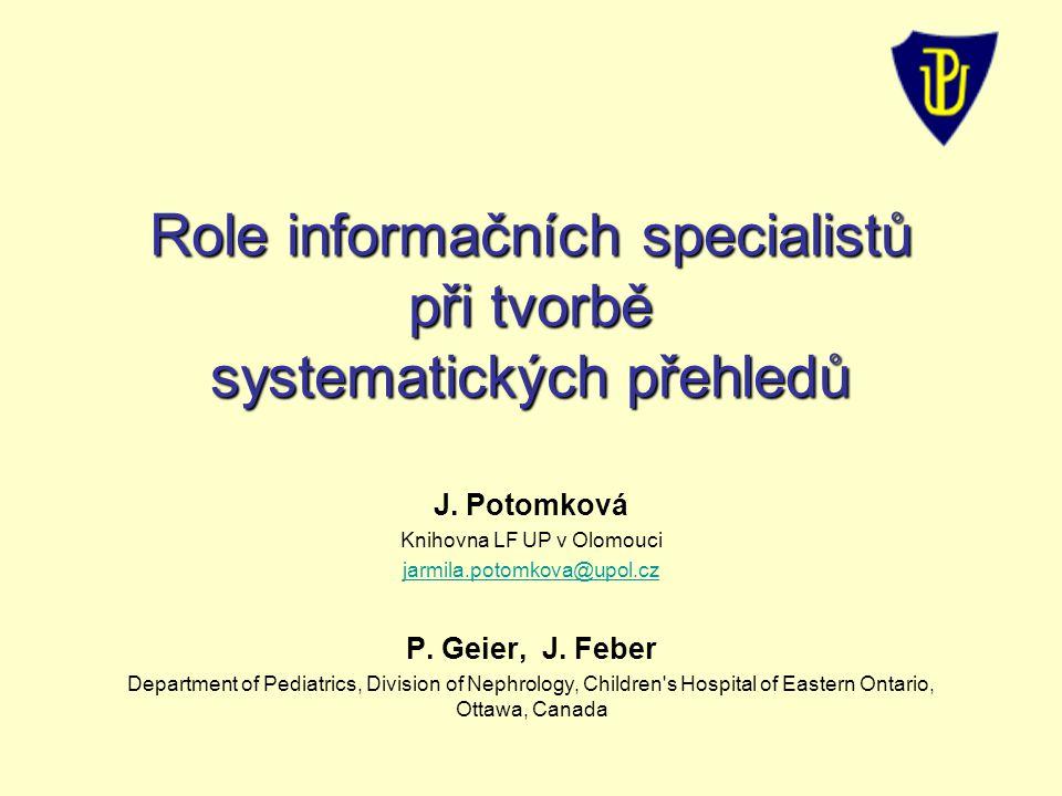 Role informačních specialistů při tvorbě systematických přehledů J.
