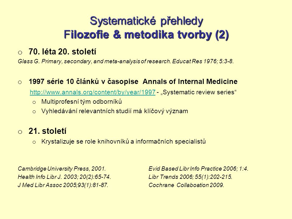 Systematické přehledy Filozofie & metodika tvorby (2) o 70.