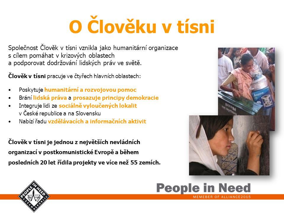 O Člověku v tísni Společnost Člověk v tísni vznikla jako humanitární organizace s cílem pomáhat v krizových oblastech a podporovat dodržování lidských