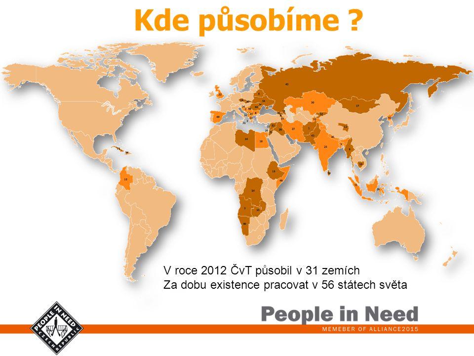 Kde působíme ? V roce 2012 ČvT působil v 31 zemích Za dobu existence pracovat v 56 státech světa