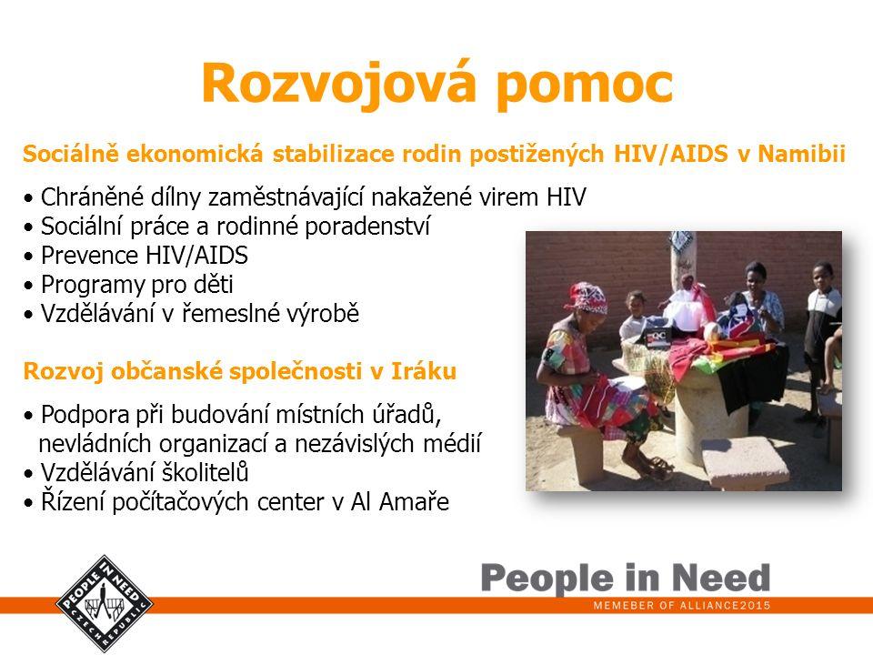 Rozvojová pomoc Sociálně ekonomická stabilizace rodin postižených HIV/AIDS v Namibii Chráněné dílny zaměstnávající nakažené virem HIV Sociální práce a