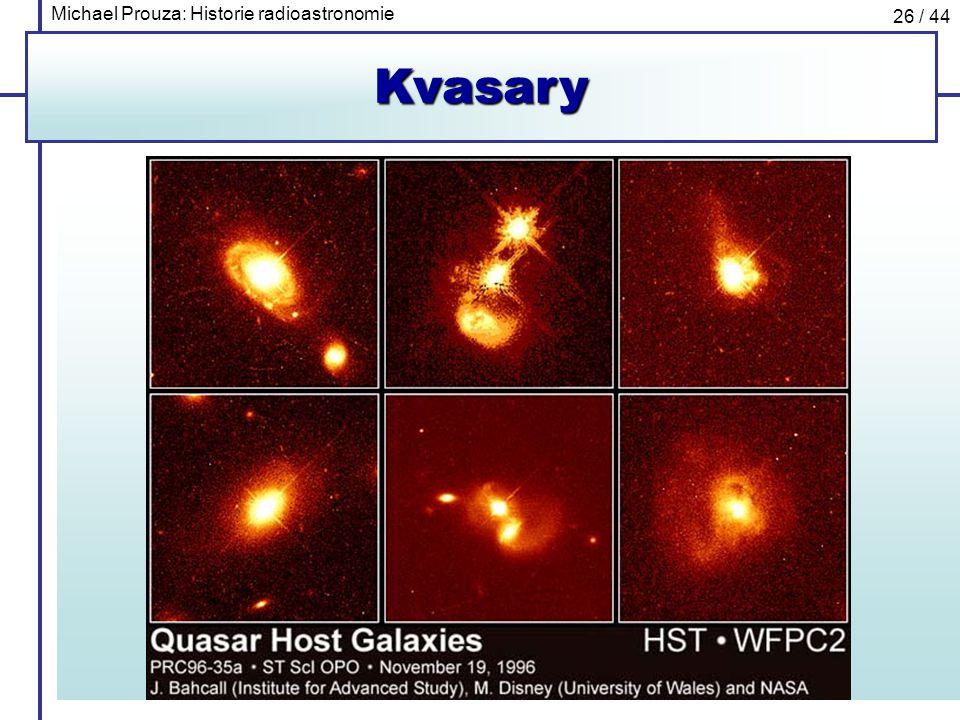 Michael Prouza: Historie radioastronomie 26 / 44Kvasary