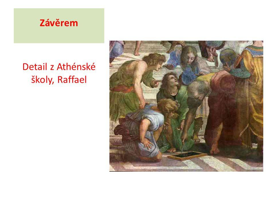 Závěrem Detail z Athénské školy, Raffael