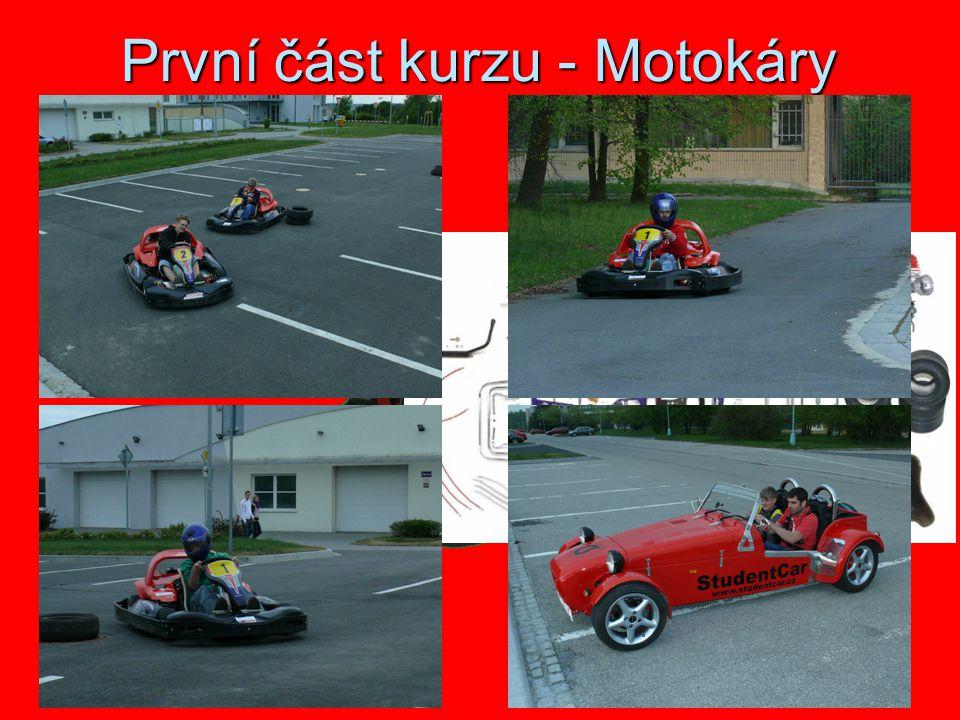 První část kurzu - Motokáry