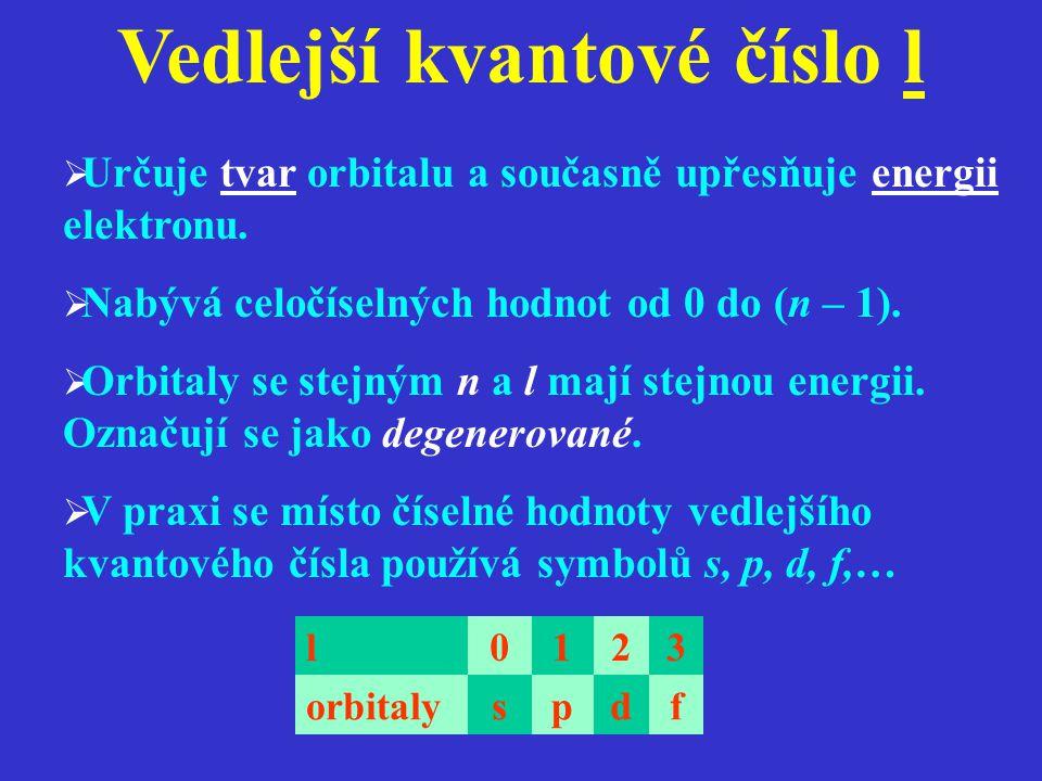 l0123 orbitalyspdf Vedlejší kvantové číslo l  Určuje tvar orbitalu a současně upřesňuje energii elektronu.  Nabývá celočíselných hodnot od 0 do (n –