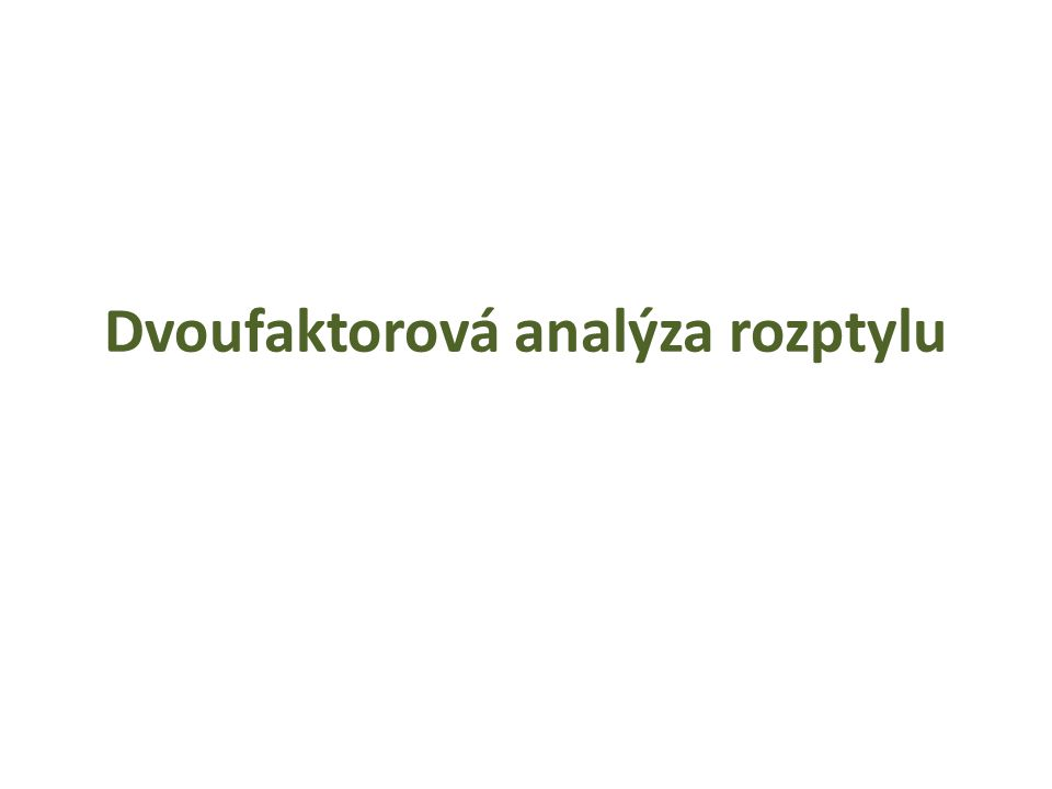 Dvoufaktorová analýza rozptylu