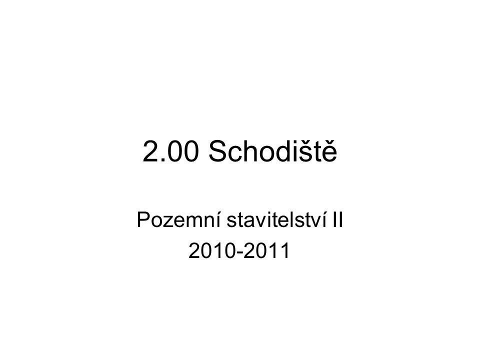 2.00 Schodiště Pozemní stavitelství II 2010-2011