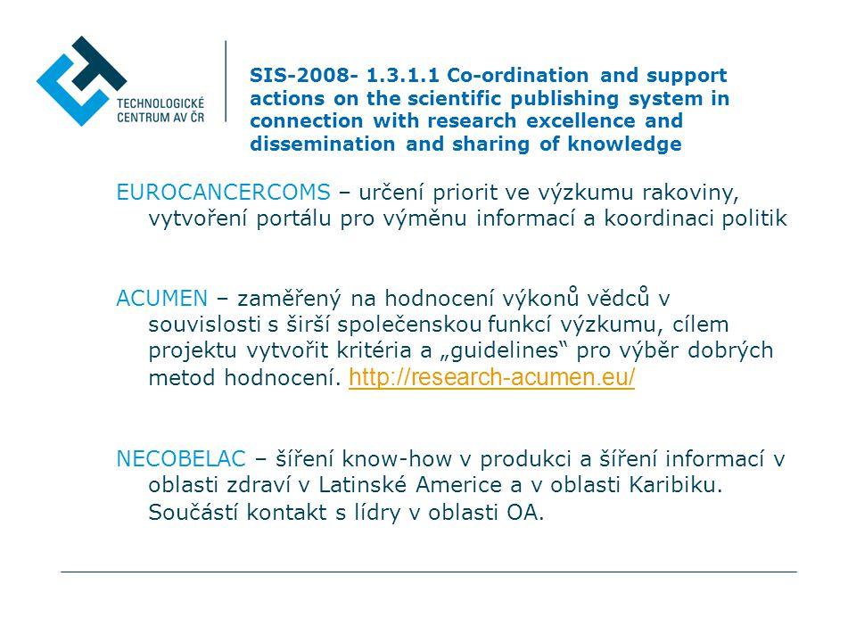 SIS-2010- 1.3.3.1 Assessing how research outputs at individual researcher level are evaluated and measured Používané metody hodnocení výzkumníků nezahrnují kritéria jako např.