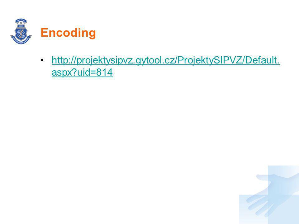 Encoding http://projektysipvz.gytool.cz/ProjektySIPVZ/Default.