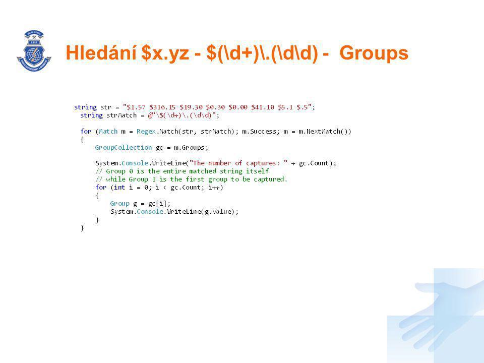 Hledání $x.yz - $(\d+)\.(\d\d) - Groups