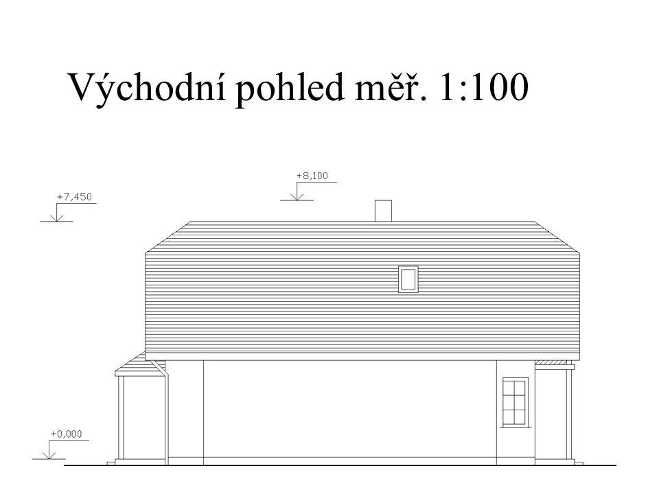 Východní pohled měř. 1:100