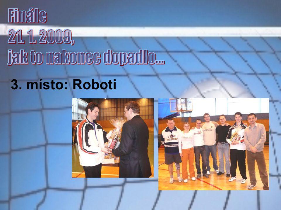 3. místo: Roboti