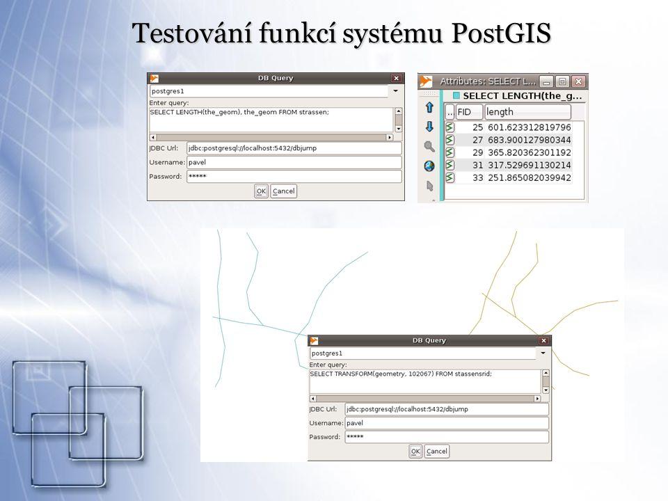 Testování funkcí systému PostGIS