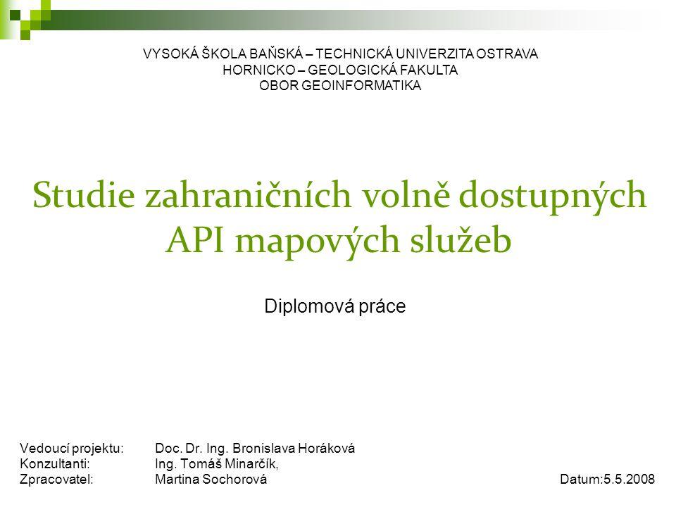 Vedoucí projektu:Doc.Dr. Ing. Bronislava Horáková Konzultanti:Ing.