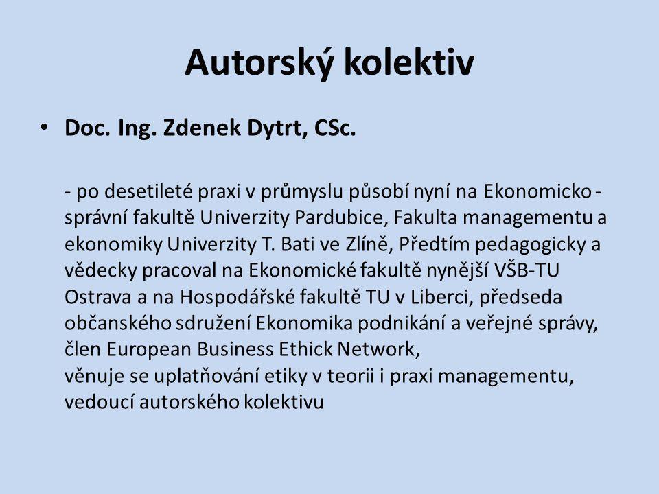 Ing.Zdeněk Brodský, Ph.D.; prof. Dr. Ir. Olaf A. M.