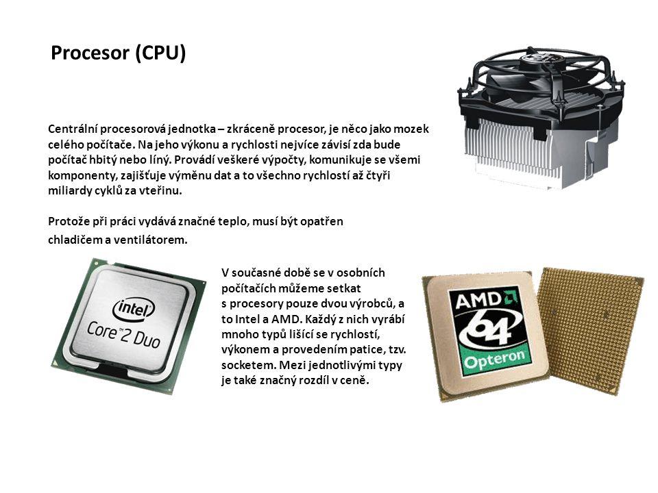 Procesor Čte z paměti strojové instrukce a na jejich základě vykonává program elektronický integrovaný obvod řadič, registry, ALU, FPU, cache, … jádro procesoru (=procesor v tradičním pojetí, bez periferních částí jako je cahe a periferní obvody) vícejádrový – integrovaný obvod obsahuje několik jader + logiku sloužící k jejich propojení kombinace s programovatelnými hradlovými poli (FPGA) – přizpůsobení procesoru aplikaci SoC – systém on the chip – integrovaný obvod obsahující kromě procesoru i grafiku, zvuk a obvody pro připojení periferii
