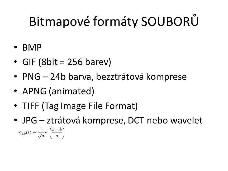 Bitmapové formáty SOUBORŮ BMP GIF (8bit = 256 barev) PNG – 24b barva, bezztrátová komprese APNG (animated) TIFF (Tag Image File Format) JPG – ztrátová