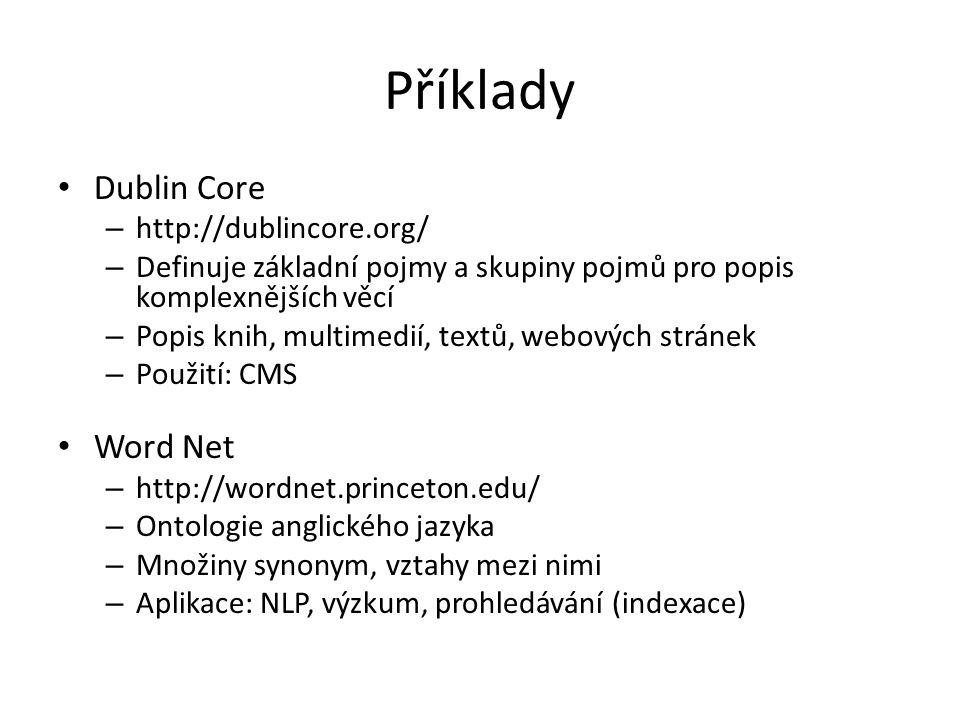 OWL Web Ontology Language – Jazyk pro definici, ukládání ontologií